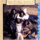 On The Rocks/Wailing Souls