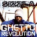 Ghetto Revolution/Sizzla