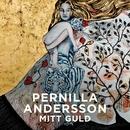 Mitt guld/Pernilla Andersson