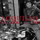 Salud y Rock and Roll/Loquillo