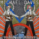 Orchids and Violence/Michael Daves