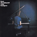 Runt: The Ballad Of Todd Rundgren/Todd Rundgren