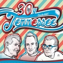 30 y Tennessee (1985-2015) [30º Aniversario]/Tennessee
