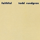 Faithful/Todd Rundgren