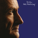 Hello, I Must Be Going (Remastered)/Phil Collins