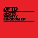 Mighty Kingdom EP/ANOTR