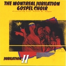 Jubilation 2/Montreal Jubilation Gospel Choir