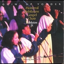 Goin' Up Yonder - Jubilation IX/Montreal Jubilation Gospel Choir