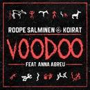 Voodoo (feat. Anna Abreu)/Roope Salminen & Koirat