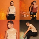 Killer Girl/Linda Bengtzing