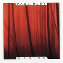 Basics/Paul Bley