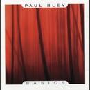Basics/Paul Bley