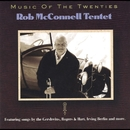 Music of the Twenties/Rob McConnell Tentet