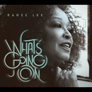 What's Goin' On/Ranee Lee