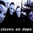 Klepto/Slaves On Dope