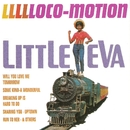 Llllloco-Motion/Little Eva