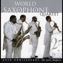 New Chapter: The 25th Anniversary/World Saxophone Quartet