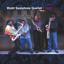 Experience/World Saxophone Quartet