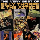 The Very Best Of/Billy Thorpe & The Aztecs