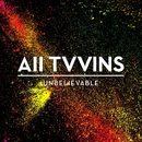 Unbelievable (Official Video)/All Tvvins