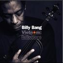 Vietnam: Reflections/Billy Bang