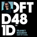 Keep My Cool/Franky Rizardo