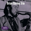 1970/Brian Barley Trio