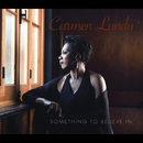 Something to Believe In/Carmen Lundy