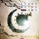 NightLife/Light Up The Sky