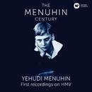 Menuhin - The First Recordings on HMV/Yehudi Menuhin