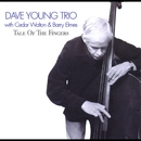 Tale of the Fingers (with Cedar Walton & Barry Elmes)/Dave Young Trio