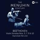 Beethoven: Violin Sonatas Nos 5, 7, 9 & 10/Yehudi Menuhin