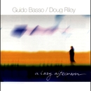 A Lazy Afternoon/Guido Basso & Doug Riley