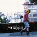 La grande évasion/Mickey 3d