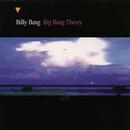 Big Bang Theory/Billy Bang