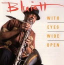 With Eyes Wide Open/Hamiet Bluiett