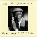 For My Father/Hank Jones