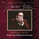 Midnight Creeper (The Complete 1967 Live Montreal James Cotton Sessions)/JAMES COTTON