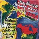 Rendez-Vous Brazil/Cuba/Jane Bunnett