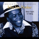 Black Night Is Falling/John Lee Hooker
