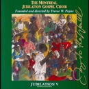 Jubilation V:  Joy to the World/Montreal Jubilation Gospel Choir