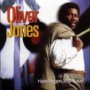 Have Fingers, Will Travel/Oliver Jones