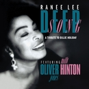 Deep Song (A Tribute To Billie Holiday) [feat. Oliver Jones & Milt Hinton]/Ranee Lee