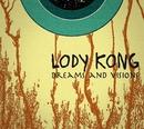 Dreams and Visions/Lody Kong