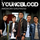 American Girlfriend/Youngblood