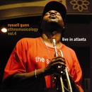 Ethnomusicology Vol. 4 - Live in Atlanta/Russell Gunn