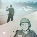 Jared Mees + Finn Riggins/Jared Mees + Finn Riggins