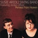 Pennies from Heaven (feat. Jordan Officer)/Susie Arioli Swing Band