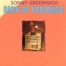 Bird of Paradise/Sonny Greenwich