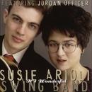 It's Wonderful (feat. Jordan Officer)/Susie Arioli Swing Band